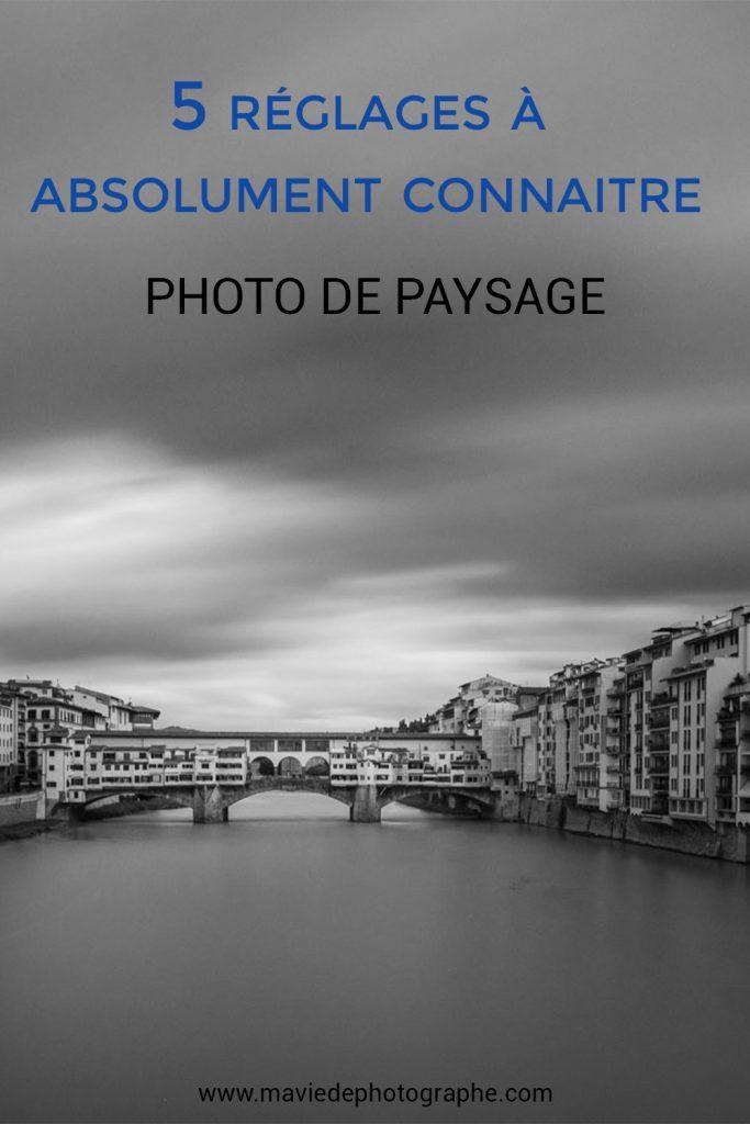 Pinterest -  Photo de paysage - 5 réglages à absolument connaitre